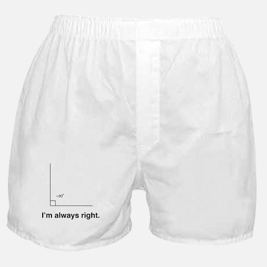 Im always right Boxer Shorts