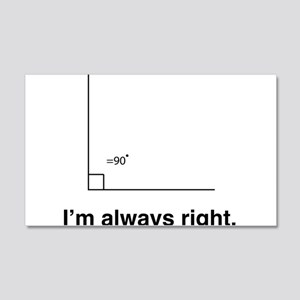 Im always right Wall Decal