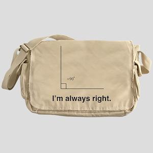 Im always right Messenger Bag