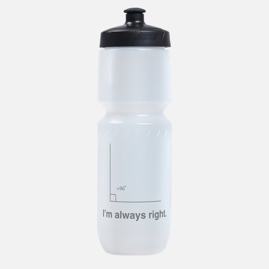 Im always right Sports Bottle