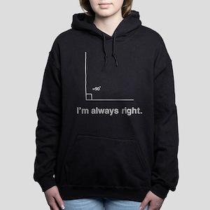 Im always right Women's Hooded Sweatshirt