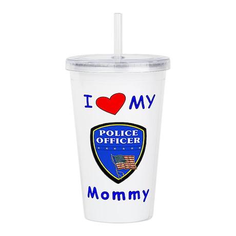 i love my police mo... Acrylic Double-wall Tumbler