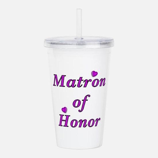 Matron of Honor Simply Love Acrylic Double-wall Tu