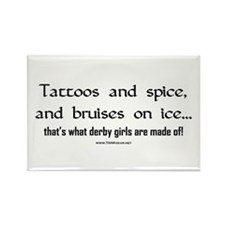 Tattoos and Spice Rectangle Magnet
