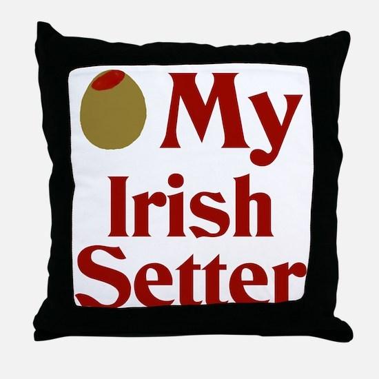 Olive(I Love) My Irish Setter Throw Pillow