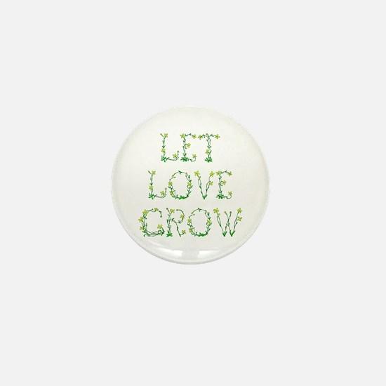 Let Love Grow Mini Button