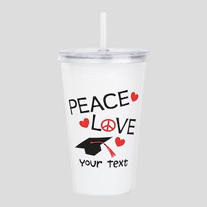 Peace Grad Text Option Acrylic Double-wall Tumbler