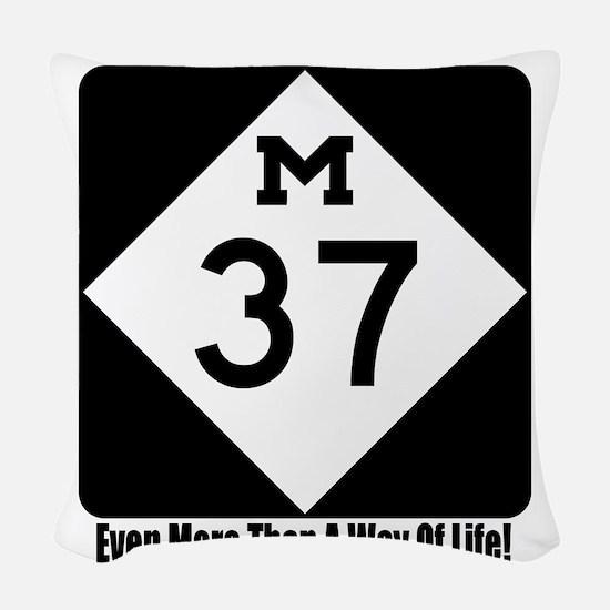 M-37 Sign w/slogan Woven Throw Pillow