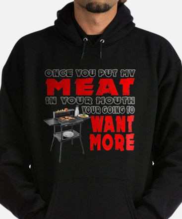 Once you put my Meat in Your Mouth Joke BRS Hoodie