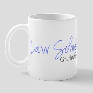 Law School Graduate 2007 (Blue Script) Mug