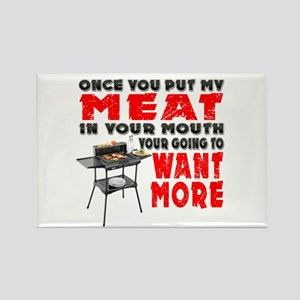 Once you put my Meat in Your Mouth Joke BRS Magnet