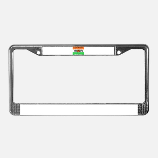 Every Fault Is Laid License Plate Frame