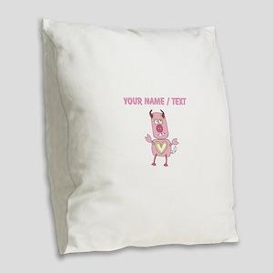 Custom Love Pig Monster Burlap Throw Pillow