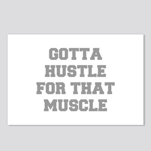 GOTTA-HUSTLE-FOR-THAT-MUSCLE-FRESH-GRAY Postcards