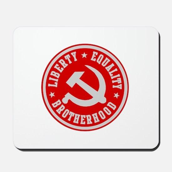 LIBERTY EQUALITY BROTHERHOOD Mousepad