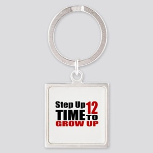 12 Time To Grow Up Birthday Design Square Keychain
