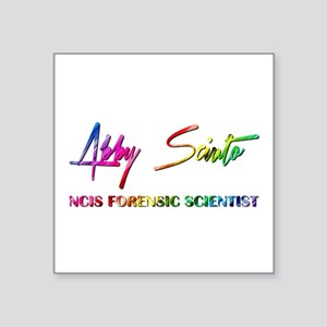 "ABBY SCIUTO SIGNATURE Square Sticker 3"" x 3"""