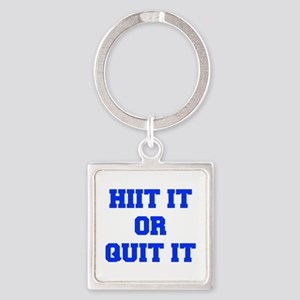 HIIT-OR-QUIT-IT-FRESH-BLUE Keychains