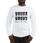 Final Fling Bright Colors Long Sleeve T-Shirt