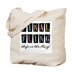 Final Fling Bright Colors Tote Bag