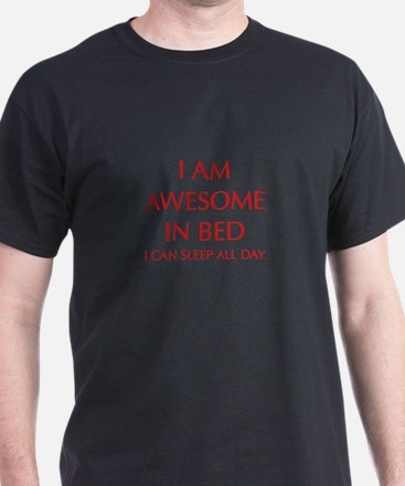 i-am-awesome-in-bed-OPT-RED T-Shirt