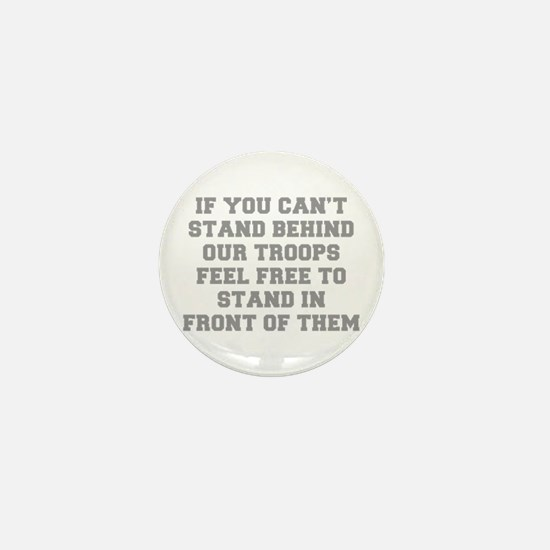 IF-YOU-CANT-STAND-BEHIND-OUT-TROOPS-FRESH-GRAY Min