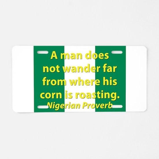 A Man Does Not Wander Far Aluminum License Plate