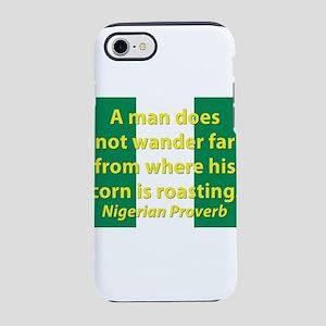A Man Does Not Wander Far iPhone 7 Tough Case