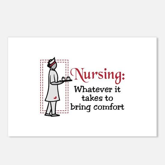 Nursing: Whatever it Takes to bring comfort Postca