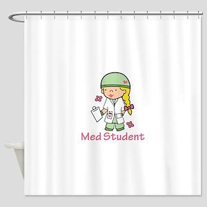 Med Student Shower Curtain