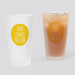 Here comes the sun Drinking Glass