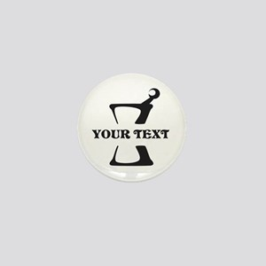 Black your text Mortar and Pestle Mini Button