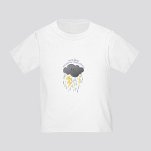 Some Days Are Better Than Others T-Shirt