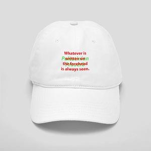 Whatever Is Written Baseball Cap