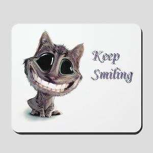 Keep Smiling Mousepad