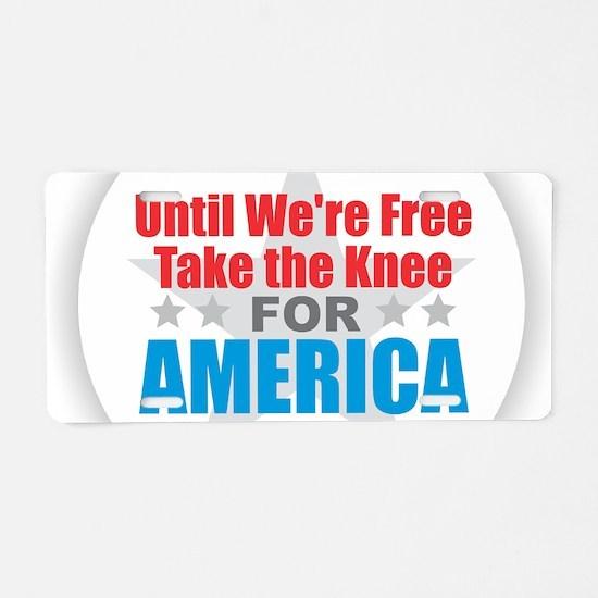 Take the Knee Aluminum License Plate