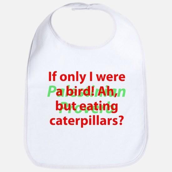 If Only I Were A Bird Baby Bib