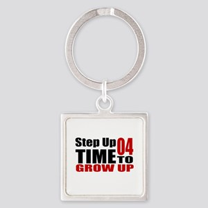 04 Time To Grow Up Birthday Design Square Keychain