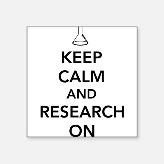 Keep calm and research on Sticker