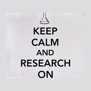 Keep calm and research on Throw Blanket