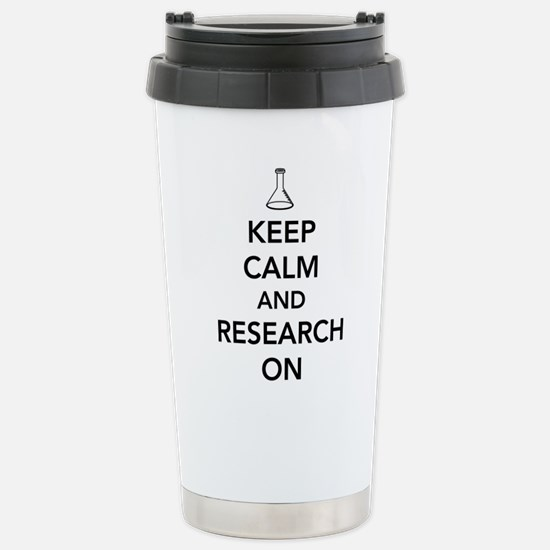Keep calm and research on Travel Mug