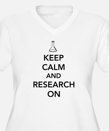 Keep calm and research on Plus Size T-Shirt