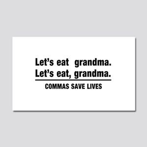 lets eat grandma Car Magnet 20 x 12