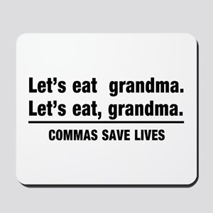 lets eat grandma Mousepad