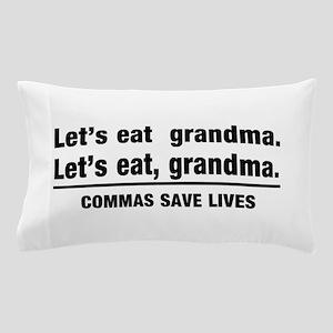 lets eat grandma Pillow Case