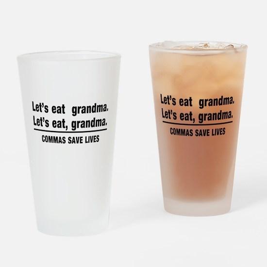 lets eat grandma Drinking Glass