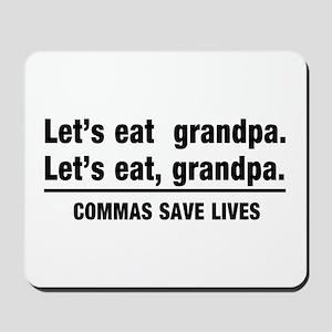 lets eat grandpa Mousepad