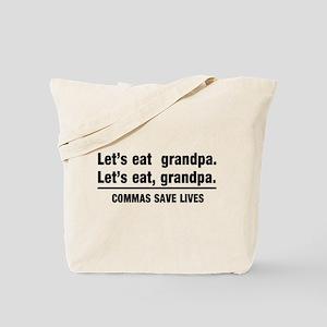 lets eat grandpa Tote Bag