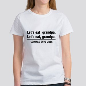 lets eat grandpa T-Shirt