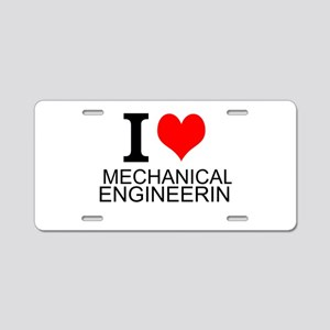 I Love Mechanical Engineering Aluminum License Pla